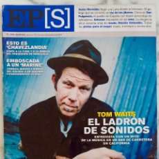 Coleccionismo de Periódico El País: EL PAIS SEMANAL.Nº 1575.DICIEMBRE 2006. TOM WAITS ENTREVISTA. REVISTA. Lote 288515098