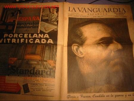 DIARIO LA VANGUARDIA -31 DE MARZO DE 1940- GLORIA A FRANCO, CAUDILLO EN LA GUERRA Y EN LA PAZ (Coleccionismo - Revistas y Periódicos Modernos (a partir de 1.940) - Periódico La Vanguardia)