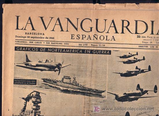20 - SEPTIEMBRE-1942 ** LA VANGUARDIA ** NORTEAMERICA EN GUERRA ETC ETC (Coleccionismo - Revistas y Periódicos Modernos (a partir de 1.940) - Periódico La Vanguardia)