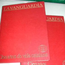 Coleccionismo Periódico La Vanguardia: CIEN AÑOS DE VIDA CATALANA - CIEN AÑOS DE VIDA DEL MUNDO - LA VANGUARDIA 1881- 1981. Lote 23218963