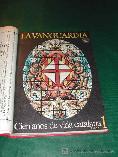 Coleccionismo Periódico La Vanguardia: CIEN AÑOS DE VIDA CATALANA - CIEN AÑOS DE VIDA DEL MUNDO - LA VANGUARDIA 1881- 1981 - Foto 6 - 23218963