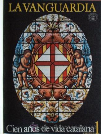Coleccionismo Periódico La Vanguardia: LA VANGUARDIA - CIEN AÑOS DE VIDA CATALANA - 1881/1981 - Foto 4 - 25984207