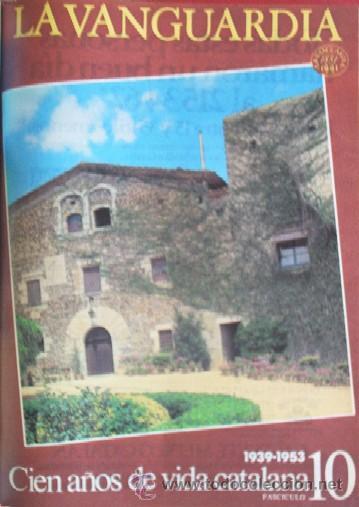 Coleccionismo Periódico La Vanguardia: LA VANGUARDIA - CIEN AÑOS DE VIDA CATALANA - 1881/1981 - Foto 12 - 25984207
