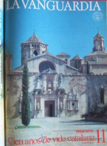 Coleccionismo Periódico La Vanguardia: LA VANGUARDIA - CIEN AÑOS DE VIDA CATALANA - 1881/1981 - Foto 15 - 25984207