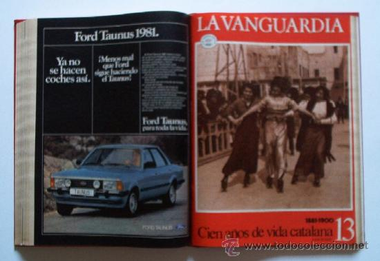 Coleccionismo Periódico La Vanguardia: LA VANGUARDIA - CIEN AÑOS DE VIDA CATALANA - 1881/1981 - Foto 21 - 25984207