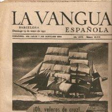 Coleccionismo Periódico La Vanguardia: AÑO 1951 BUQUE ESCUELA GALATEA BARCOS VELA VELEROS DE APAREJO REDONDO O DE CRUZ BARCELONA. Lote 10444298