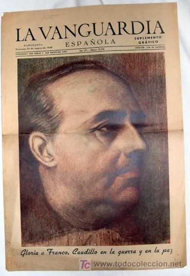DIARIO LA VANGUARDIA - 31 DE MARZO DE 1940 - Nº 22940 - EN PORTADA: EL GENERALÍSIMO FRANCISCO FRANCO (Coleccionismo - Revistas y Periódicos Modernos (a partir de 1.940) - Periódico La Vanguardia)