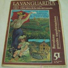 Coleccionismo Periódico La Vanguardia: SUPLEMENTO LA VANGUARDIA-CIEN AÑOS DE LA VIDA DEL MUNDO-1881-1981-BARCELONA GRANDES TRANSFORMACIONES. Lote 13539208
