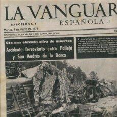 Coleccionismo Periódico La Vanguardia: LA VANGUARDIA.01-03-1977. ACCIDENTE FERROVIARIO ENTRE PALLEJA Y SANT ANDREU DE LA BARCA.MANRESA.. Lote 14716843