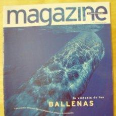 Colecionismo Jornal La Vanguardia: MAGAZINE DE LA VANGUARDIA. 7 SEPTIEMBRE 1997. LA VICTORIA DE LAS BALLENAS. MARIA CALLAS. Lote 23284910