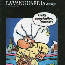 Colecionismo Jornal La Vanguardia: REVISTA LA VANGUARDIA, DOMINGO- FELIZ CUMPLEAÑOS MAKOKI- 6 DE DICIEMBRE DE 1987. Lote 24274613