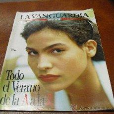 Coleccionismo Periódico La Vanguardia: REV. LA VANGUARDIA MUJER 8/1.988 INES SASTRE.-ENTR. JAVIER CLEMENTE, VERANO Y NUTRICION... Lote 25811219
