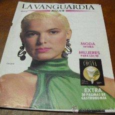 Colecionismo Jornal La Vanguardia: REV. VANGUARDIA MUJER 3/1989 .- EVA COBO.- MODA INTIMA MUJERES PARA LOS 90, COCINA. Lote 25772973