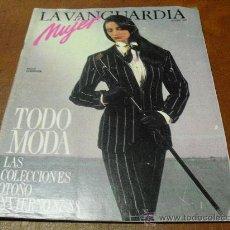 Coleccionismo Periódico La Vanguardia: REV.VANGUARDIA MUJER 11/1987 PAOLA DOMINGUIN Y TONI CANTO, MODA 87-88, PEINADOS,COCINA.-. Lote 25896406