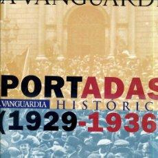 Coleccionismo Periódico La Vanguardia: LA VANGUARDIA 50 PORTADAS HISTÓRICAS 1929-1936 (FACSÍMIL). Lote 27836262