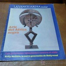 Coleccionismo Periódico La Vanguardia: REV LA VANGUARDIA DOM. 2/88 KELLY MCGILLIS AMPLIO RPTJE.COBAYAS HUMANOS,CONTRA SIDA,MARRUECOS. Lote 31751038