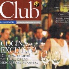 Coleccionismo Periódico La Vanguardia: LA VANGUARDIA - CLUB - Nº 15 - SEPTIEMBRE-OCTUBRE 2002. Lote 32390672