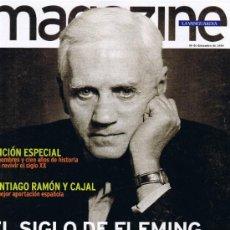 Coleccionismo Periódico La Vanguardia: MAGAZINE LA VANGUARDIA DICIEMBRE 1999 - FLEMING - RAMÓN Y CAJAL - CIEN AÑOS DE HISTORIA. Lote 32506958