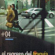Coleccionismo Periódico La Vanguardia: CUADERNOS CÍVICOS LA VANGUARDIA - 04 - EL REGRESO DEL TRANVÍA. Lote 32573066