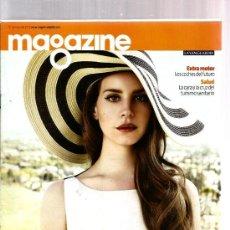 Colecionismo Jornal La Vanguardia: MAGAZINE : LANA DEL REY + JOSE MARIA IÑIGO. Lote 35477582