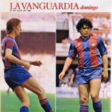 Collectionnisme Journal La Vanguardia: SUPLEMENTO LA VANGUARDIA - JULIO 1983 - CRUYFF - MARADONA. Lote 37294480