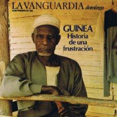 Colecionismo Jornal La Vanguardia: SUPLEMENTO LA VANGUARDIA - FEBRERO 1984 - GUINEA HISTORIA DE UNA FRUSTACION. Lote 37294970
