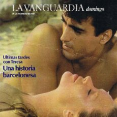 Colecionismo Jornal La Vanguardia: SUPLEMENTO LA VANGUARDIA - FEBRERO 1984 - ULTIMAS TARDES CON TERESA. Lote 37294999