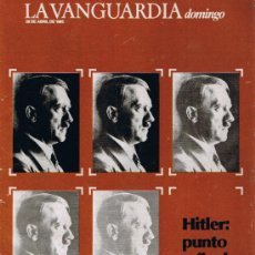 Collectionnisme Journal La Vanguardia: SUPLEMENTO LA VANGUARDIA - ABRIL 1985 - HITLER PUNTO Y FINAL. Lote 37295422
