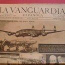 Coleccionismo Periódico La Vanguardia: LA VANGUARDIA 09/02/1946 MADRID NUEVA YORK EN COSTELLATION -ARTURITO POMAR. Lote 37302868