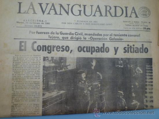 LA VANGUARDIA 24 DE FEBRERO 1981 (Coleccionismo - Revistas y Periódicos Modernos (a partir de 1.940) - Periódico La Vanguardia)