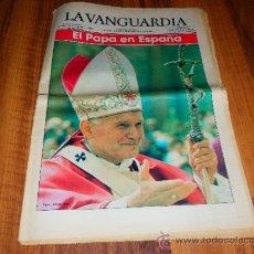 Coleccionismo Periódico La Vanguardia: LA VANGUARDIA BARCELONA 31 OCTUBRE 1982 EL PAPA EN ESPAÑA JUAN PABLO II VER FOTOS . Lote 37837090