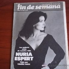 Coleccionismo Periódico La Vanguardia: REV. - LA VANGUARDIA - FIN DE SEMANA - 15 DE MAYO DE 1981 / NURIA ESPERT. Lote 38471580
