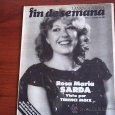 Coleccionismo Periódico La Vanguardia: REV. - LA VANGUARDIA - FIN DE SEMANA - 4 DE SEPTIEMBRE DE 1981 / ROSA MARIA SARDA. Lote 38471681