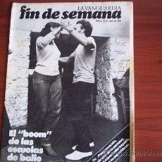 Coleccionismo Periódico La Vanguardia: REV. - LA VANGUARDIA - FIN DE SEMANA - 22 DE MAYO DE 1981 / EL ¨BOM¨ DE LAS ESCUELAS DE BAILE. Lote 38471995