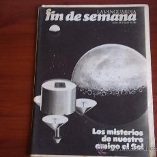 Coleccionismo Periódico La Vanguardia: REV. - LA VANGUARDIA - FIN DE SEMANA - 28 DE AGOSTO DE 1981 / LOS MISTERIOS DE NUESTRO SOL. Lote 38472380