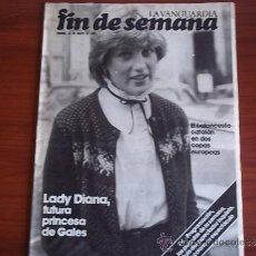 Coleccionismo Periódico La Vanguardia: REV. - LA VANGUARDIA - FIN DE SEMANA - 13 DE MARZO DE 1981 / LADY DIANA. Lote 38472467