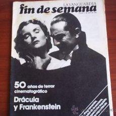 Coleccionismo Periódico La Vanguardia: REV. - LA VANGUARDIA - FIN DE SEMANA - 3 DE ABRIL DE 1981 / DRACULA Y FRANKENSTEIN. Lote 38472619