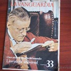 Coleccionismo Periódico La Vanguardia: LA VANGUARDIA - REV.- 1981 - CIEN AÑOS DE VIDA EN EL MUNDO - FASC. Nº 33 - LITERATURA UNIVERSAL. Lote 38478259