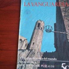 Coleccionismo Periódico La Vanguardia: LA VANGUARDIA - REV.- 1981 - CIEN AÑOS DE LA VIDA DEL MUNDO - FASC. Nº 50 - BARCELONA. Lote 38478589