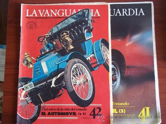 LA VANGUARDIA - REV.- 1981 - CIEN AÑOS DE VIDA EN EL MUNDO -( 2 ) FASC. - Nº 41 Y 42 - EL AUTOMOBIL (Coleccionismo - Revistas y Periódicos Modernos (a partir de 1.940) - Periódico La Vanguardia)