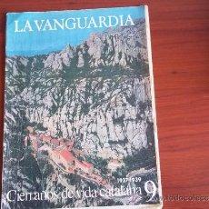 Coleccionismo Periódico La Vanguardia: LA VANGUARDIA - REV.- 1981 - CIEN AÑOS DE VIDA CATALANA ( 1937 - 1939) FASC. Nº 9. Lote 38496519