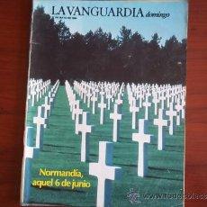 Coleccionismo Periódico La Vanguardia: LA VANGUARDIA - REV.- DOMINGO - 27 DE MAYO DE 1984 / NORMANDIA AQUEL 6 DE JUNIO. Lote 38525409