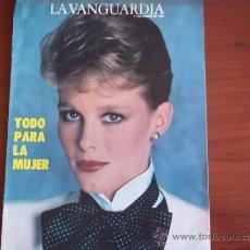 Coleccionismo Periódico La Vanguardia: LA VANGUARDIA - 11 DE ENERO DE 1984 - REV. ESPECIAL - TODO PARA MUJER. Lote 38530403