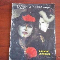 Coleccionismo Periódico La Vanguardia: LA VANGUARDIA - 4 DE MARZO DE 1984 / REV DOMINGO - CARNAVAL DE VENECIA. Lote 38530824