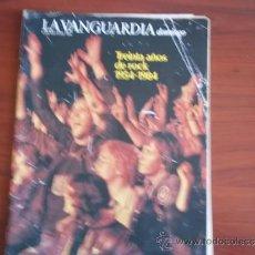 Coleccionismo Periódico La Vanguardia: LA VANGUARDIA - 6 DE MAYO DE 1984 / REV DOMINGO - TREINTA AÑOS DE ROCK 1954 - 1984. Lote 38530956