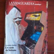 Coleccionismo Periódico La Vanguardia: LA VANGUARDIA - 25 DE MARZO DE 1984 / REV DOMINGO - EMIRATOS ARABES - UN OASIS DE FANTASIA. Lote 38531290