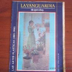 Coleccionismo Periódico La Vanguardia: LA VANGUARDIA - REV. - DE HAYER A HOY - 18 DE ABIL DE 1982 /( FASC. 11 ) LAS ARTES PLASTICAS. Lote 38545289