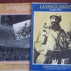 Coleccionismo Periódico La Vanguardia: LA VANGUARDIA - REV. - DE HAYER A HOY - 7 DE FEBRERO DE 1982 ( FASC. 1 Y 2 ) LAS GUERRAS DE UN SIGL. Lote 38546601