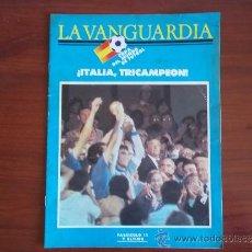 Coleccionismo Periódico La Vanguardia: LA VANGUARDIA - REV.- COPA DEL MUNDO DE FUTBOL 1982 ( FASC. 12 Y ULTIMO ) ITALIA TRICAMPEON. Lote 38547289