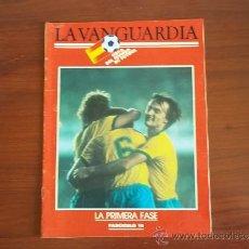 Coleccionismo Periódico La Vanguardia: LA VANGUARDIA - REV. COPA DEL MUNDO DE FUTBOL 1982 ( FASC. 10 ) LA PRIMERA FASE. Lote 38547540